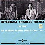 Charles Trenet Intégrale De Charles Trenet, Vol.5 (1943-1947) (La Mer)