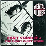 Grandmaster Slice Can't Stand It / The Funky Quiet Storm
