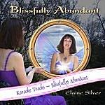 Elaine Silver Karaoke Tracks - Blissfully Abundant