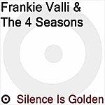 Frankie Valli Silence Is Golden