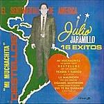Julio Jaramillo El Sentimental De America, 16 Grandes Exitos