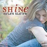 Helen Slater Shine