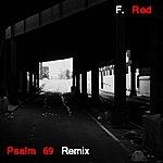 Fred Psalm 69 Remix - Single