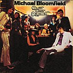 Michael Bloomfield Count Talent And The Originals