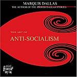 Dallas The Art Of Anti- Socialism