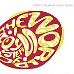 Nimo The World Is Your Oyster