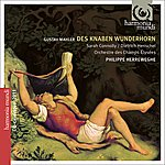 Dietrich Henschel Mahler: Des Knaben Wunderhorn