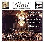 David Zinman Richard Strauss: Vier Letzte Lieder; Metamorphosen; Oboenkonzert
