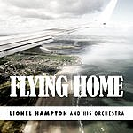 Lionel Hampton Flying Home