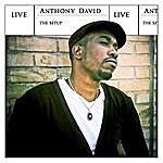 Anthony David The Setup (Live)