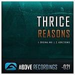 Thrice Reasons