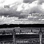 Umi Ping Ball - Ep