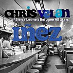 Chris Velan Iñez (Feat. Sierra Leone's Refugee All Stars) - Single