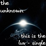 Unknown This Is The Luv - Single
