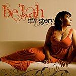 Bekah My Story