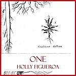Holly Figueroa One