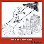 Al Cohen Man And Machine