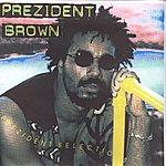 Prezident Brown Prezident Selection