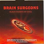 The Brain Surgeons Black Hearts Of Soul