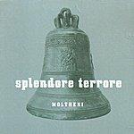 Moltheni Splendore Terrore