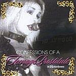 "The Barbarellatones 'confessions Of A Teenage Prostitute"""