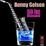 Benny Golson 40 Jazz Classics
