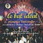 Maurice Larcange Le Bal Idéal