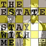 The Estate Stay With Me