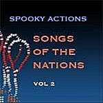 Spooky Actions Songs Of The Nations, Vol. 2