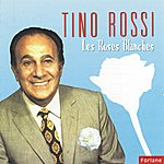 Tino Rossi Les Roses Blanches