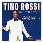 Tino Rossi Tino Rossi Vous Invite À Danser (24 Gros Succès Enchaînés Pour La Danse)