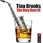 Tina Brooks The Very Best Of Tina Brooks