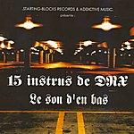 Dr. X 15 Instrus De Drx : Le Son D'en Bas