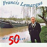 Francis Lemarque Mes Chansons D'amour