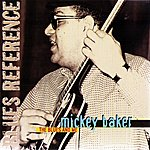 Mickey Baker The Blues And Me (1973-1976) (Blues Reference)