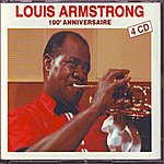 Louis Armstrong 100 Eme Anniversaire