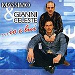 Massimo ...Io E Lui