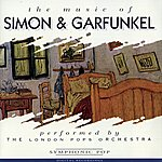 The London Pops Orchestra The Music Of Simon & Garefunkel