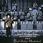 Jack Teagarden & His Orchestra Live At Frank Dailey's Meadowbrook