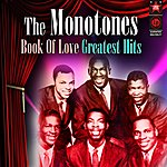 The Monotones Book Of Love - Greatest Hits