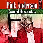 Pink Anderson Essential Blues Masters