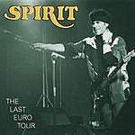 Spirit The Last Euro Tour