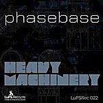 Phasebase Heavy Machinery