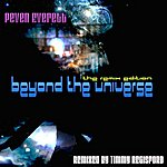 Peven Everett Beyond The Universe (The Remix Edition - Remixed By Timmy Regisford)