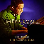 Jim Brickman Yesterday Once More - A Tribute To The Music Of The Carpenters