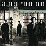Gaither Vocal Band A Few Good Men