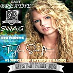 Swag Can't Breathe (Feat. Taylor Swift) - Single