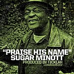 Sugar Minott Praise His Name