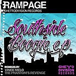 Rampage Southside Boogie Ep