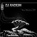 Radium Vice Machine